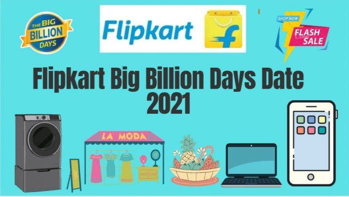Flipkart Big Billion Days 2021 Sale Offers List & Dates : October 2021